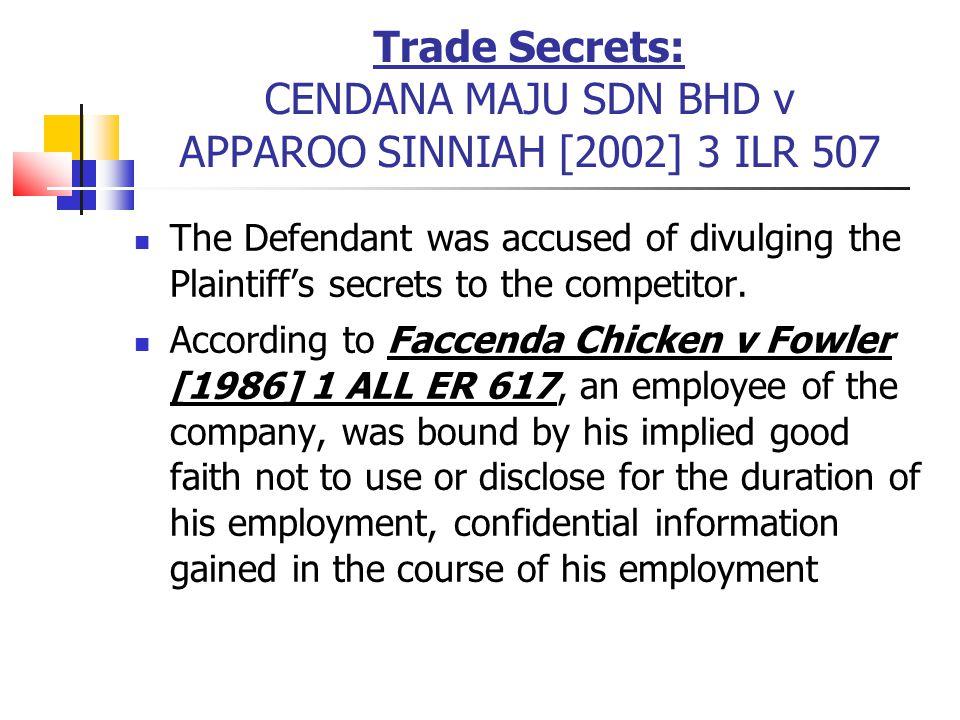 Trade Secrets: CENDANA MAJU SDN BHD v APPAROO SINNIAH [2002] 3 ILR 507